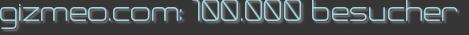 gizmeo.com: 100.000 besucher