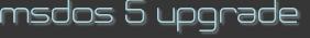 msdos 5 upgrade