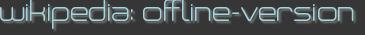 wikipedia: offline-version
