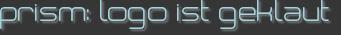 prism: logo ist geklaut