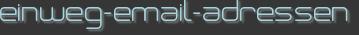 einweg-email-adressen