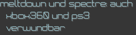 meltdown und spectre: auch xbox360 und ps3 verwundbar
