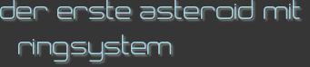 der erste asteroid mit ringsystem
